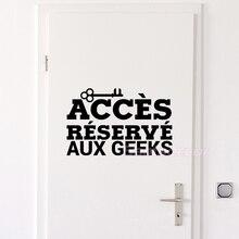 Французский стикер s Accese резерв Aux Geek Настенная Наклейка с надписью наклейка на дверь, на стену искусство домашний декор для гостиной украшение дома