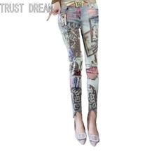 TRUST DREAM European Style Fashion Women Skinny Print Jeans Painted Appliqued Letter Street Club Amazing Female Slim Jeans