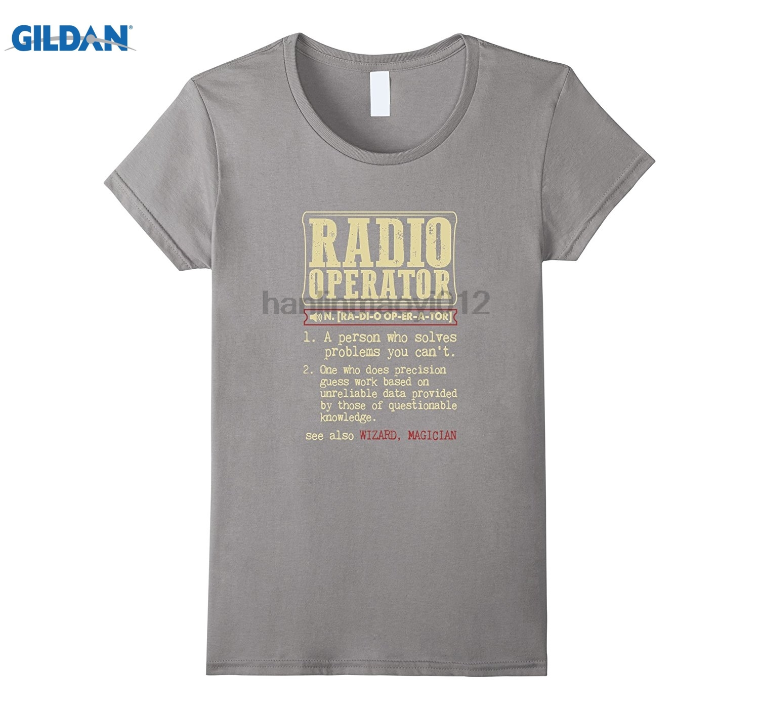 GILDAN Radio Operator Dictionary Term T-Shirt Hot Womens T-shirt