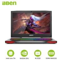 Bben Gaming Laptops 17 3 RGB Mechanical Backlit Keyboard NVIDIA GTX1060 Intel I7 7700HQ CPU 32GB