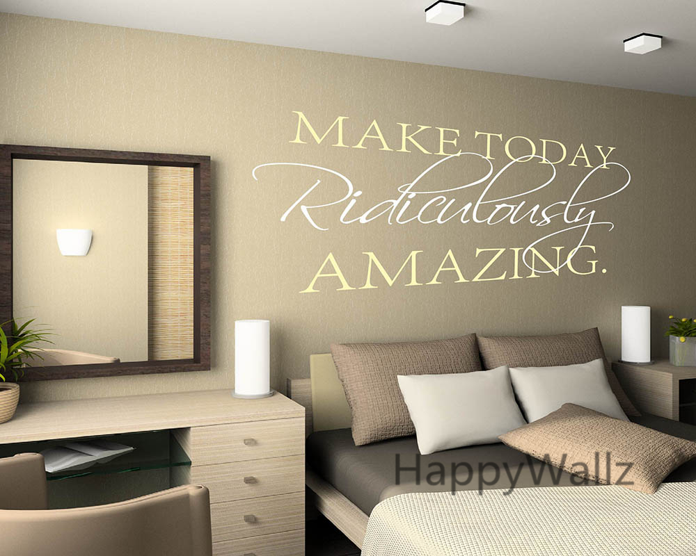 Make Today Ridiculously Amazing Motivational Life Quote Wall Sticker DIY Decorative Inspirational Life Quote Wall Decal Q145