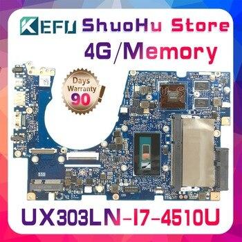 Placa base para ordenador portátil KEFU UX303LA ASUS Zenbook UX303LB UX303LNB U303L UX303L UX303LN I7 probado 100% trabajo original