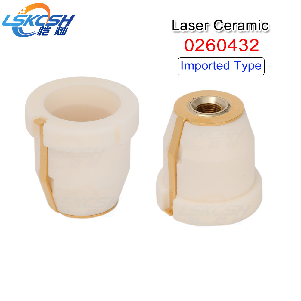 LSKCSH Laser ceramic/nozzle holder Import Type 0260432/260432 For Co2 Metal Laser cutting machines consumables Professional
