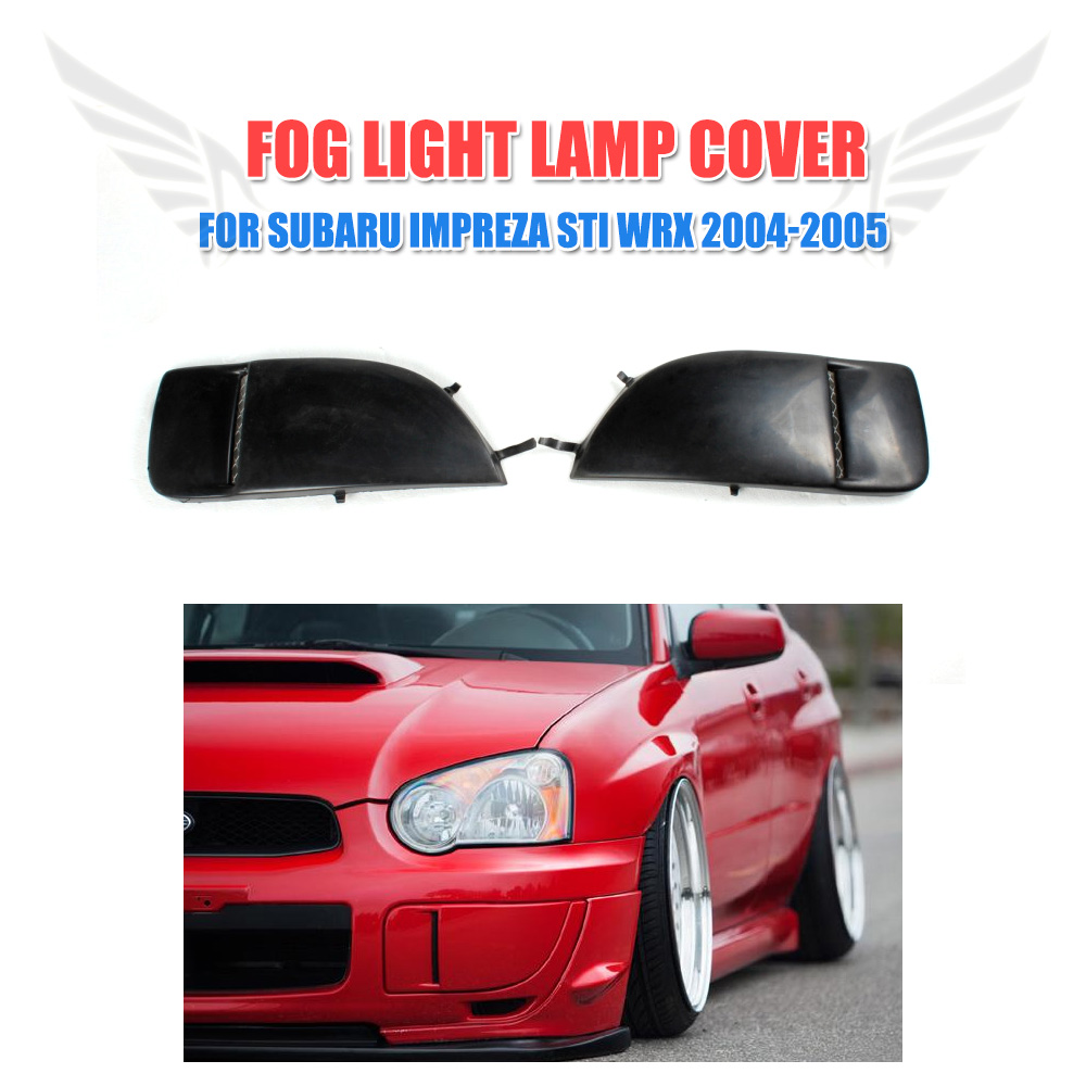 2PCS/Set PU Black Front Fog Light Side Bumper Cover Lamp Trim Fit for Subaru Impreza STI WRX 2004-2005 Car Tuning Parts
