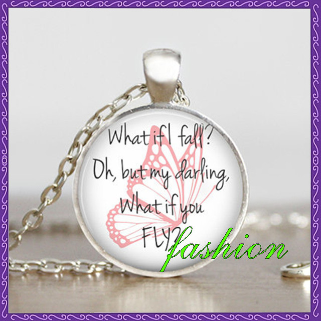 What If I Fall Oh But My Darling What If You Fly Inspirational
