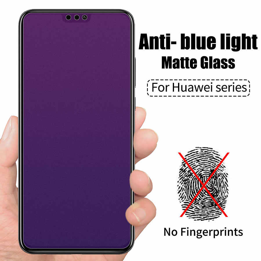 Anti Blue Light Matte Tempered Glass For Huawei P30 P20 Pro Mate 20 Lite Honor 20 10 View 20 8X Play Matte Screen Protector Film