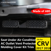 ABS Plastic Seat Under Air Condition AC Outlet Vent Protector Molding Cover Kit Trim Accessories For Honda CRV CR-V 2017 2018