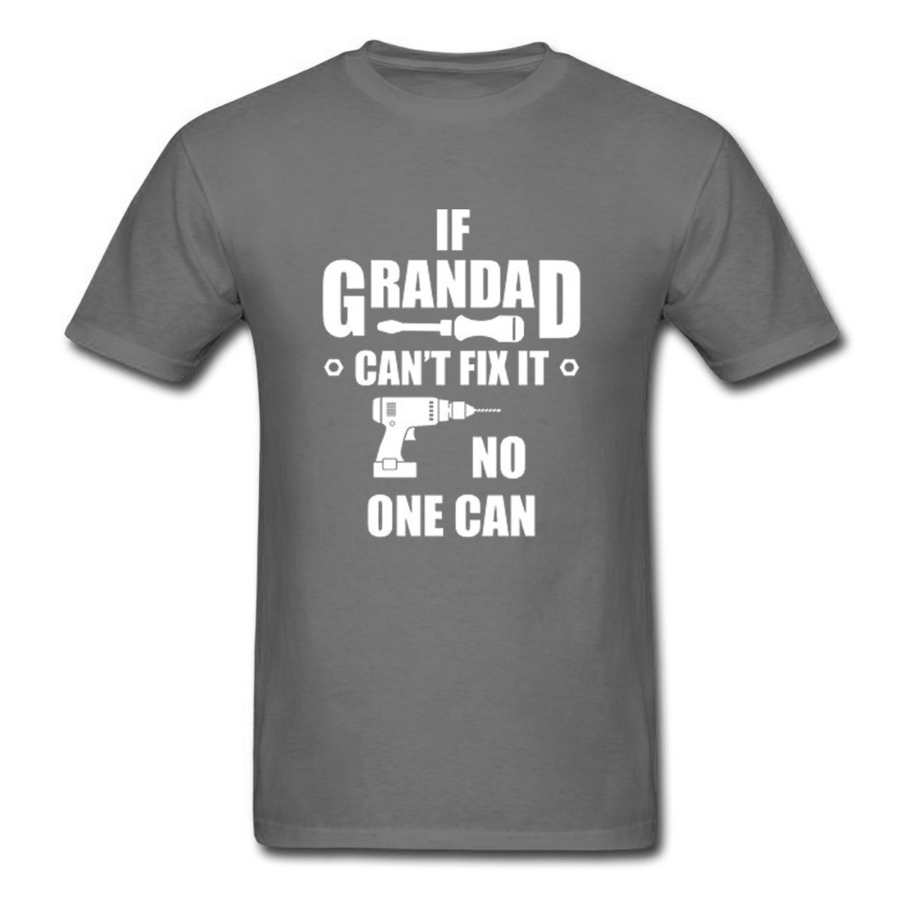If Grandad Cant Fix It Mens T Shirt Birthday Christmas Fathers Day Gift Top Tee Summer Cotton Casual Love T-Shirt Euro Size