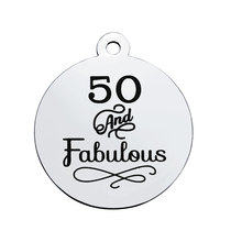 507b8eafc BULK 30pcs Stainless Steel 50 And Fabulous Stamped Charms Fifty Pendant  50th Birthday Jewelry Making 20mm