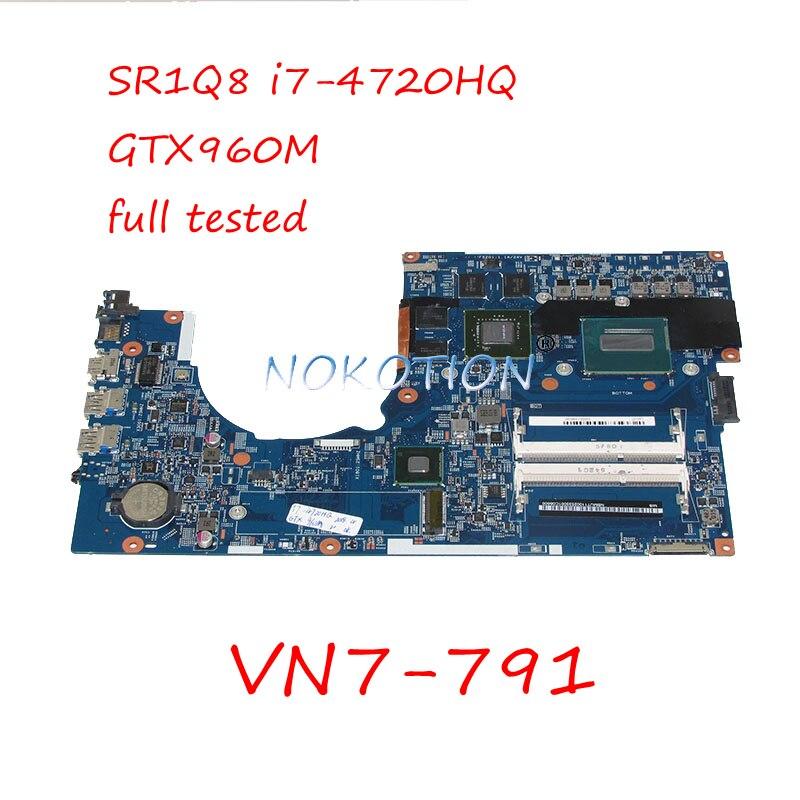 NOKOTION Laptop Motherboard For Acer aspire VN7-791 448.02G07.001M NBMUT11002 SR1Q8 I7-4720HQ CPU GTX960M Video card Main board