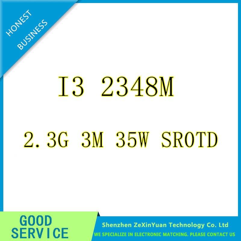 i3 2348M 2,30GHz 3MB Dual Core SR0TD i3 2348M FCPGA988 laptop Notebook Processor