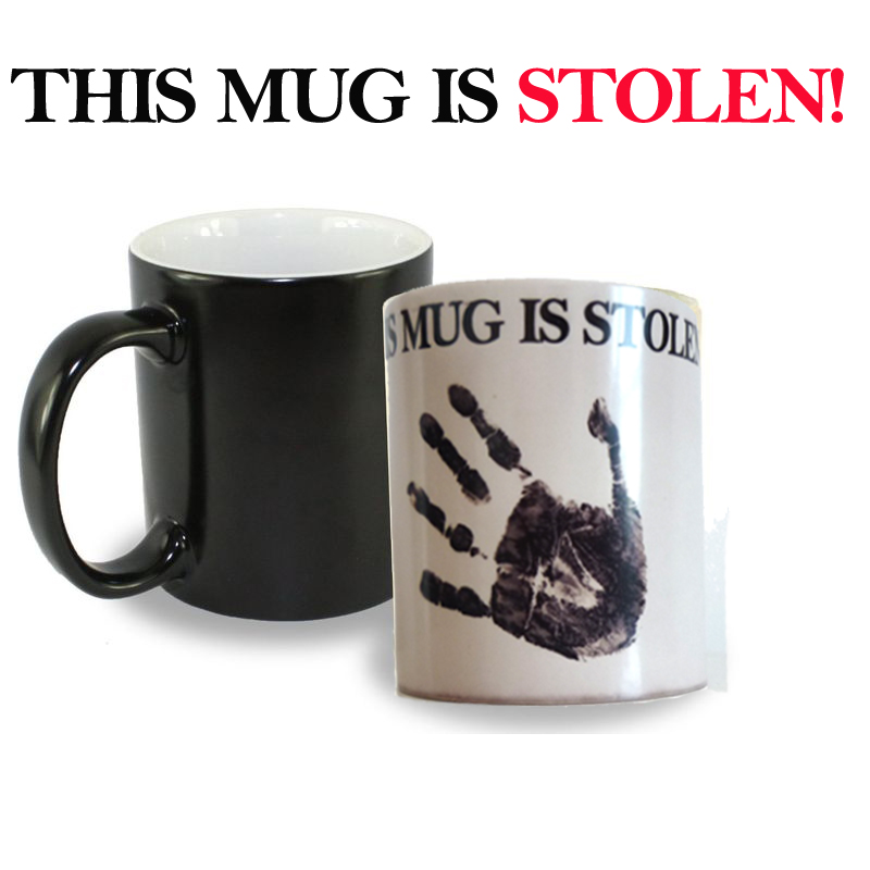 New arrive this mug is stolen heat sensitive color for Best coffee mugs for home