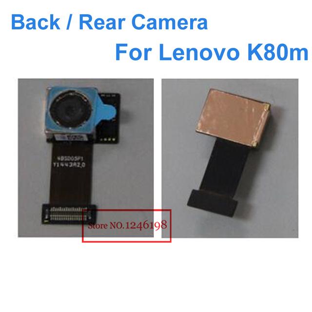 Nueva alta calidad de gran cámara volver trasero flex cable para lenovo k80m piezas de repuesto de reparación