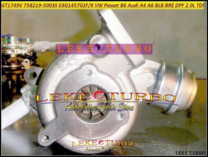 GT1749V 758219 758219-5003S Turbo Turbocharger For VOLKSWAGEN VW Passat B6 For AUDI A4 A6 2.0TDI 04-08 4V BLB BRE DPF 4 CYL 2.0L TDI (4) -