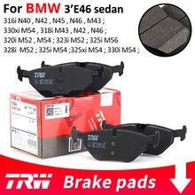 4 peças/set TRW dianteira/Traseira Do Carro Pastilhas de Freio/Freio peças Para BMW série 3 E46 316i 318i sedan 320i 323i 325i 325xi 328i 330i 330xi