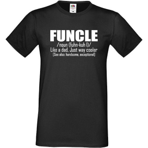 0df745bbb Funcle T Shirt Funny Gift Present For Fun Uncle Birthday Christmas Xmas Top  Tee 100% Cotton Humor Men Crewneck Tee Shirts