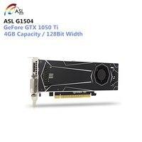 ASL G1504 1050Ti 4 ГБ видео Графика карты с GP107 400 1290 мГц 128bit GDDR5 Поддержка HDMI DVI DirectX 12 для игр pubg