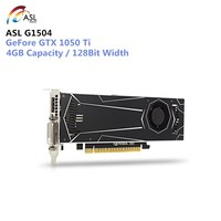 ASL G1504 1050Ti 4GB Video Graphics Card with GP107 400 1290Mhz 128bit GDDR5 Support HDMI DVI DirectX 12 for Gaming PUBG