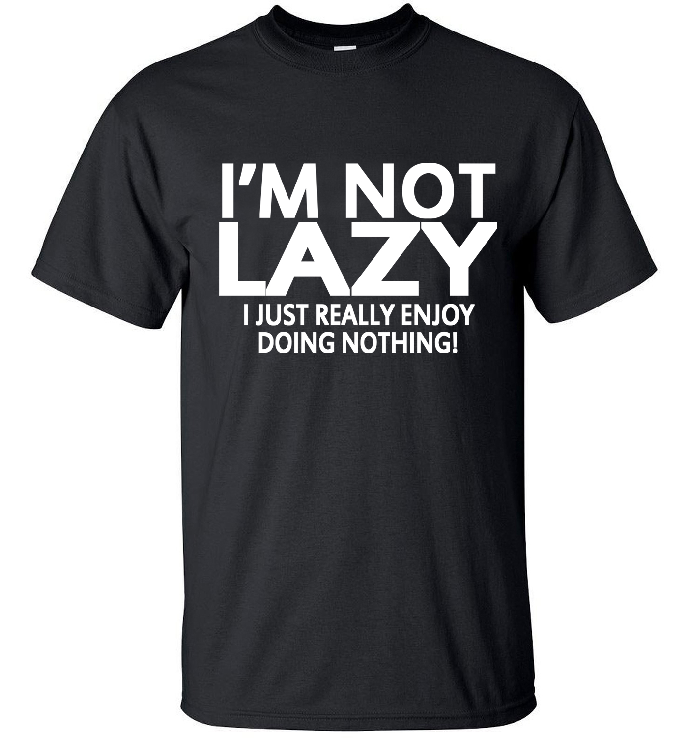 Men short sleeve t shirt 2017 i 39 m not lazy i just enjoy for Just hip hop t shirt