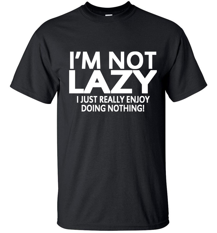 Men short sleeve T-Shirt 2019 i'm not lazy i just enjoy doing nothing streetwear hip hop funny t shirt  Tops Tees homme