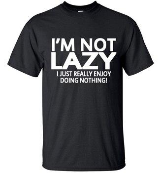 Im not Lazy T Shirt