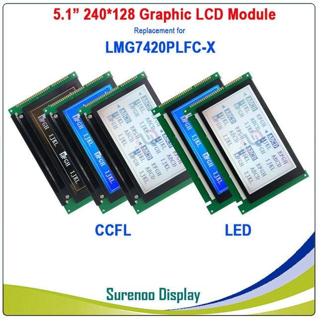 "5.1 ""240128 240*128 Lcd Module Scherm Panel Vervanging Voor Hitachi LMG7420 LMG7420PLFC X Met Ccfl/Led backlight"