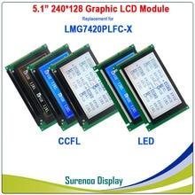 "Reemplazo del Panel de pantalla del módulo LCD de 5,1 ""240128 240*128 para HITACHI LMG7420 LMG7420PLFC X con CCFL/retroiluminación LED"