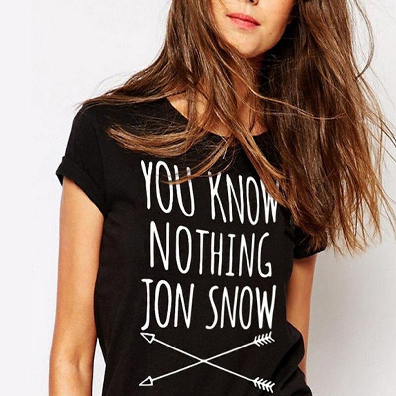 You Know Nothing Jon Snow Shirt Women T Shirt Game Of Thrones T-Shirt Short Sleeve Summer Tops Tshirt Feminina Funny Graphic Tee