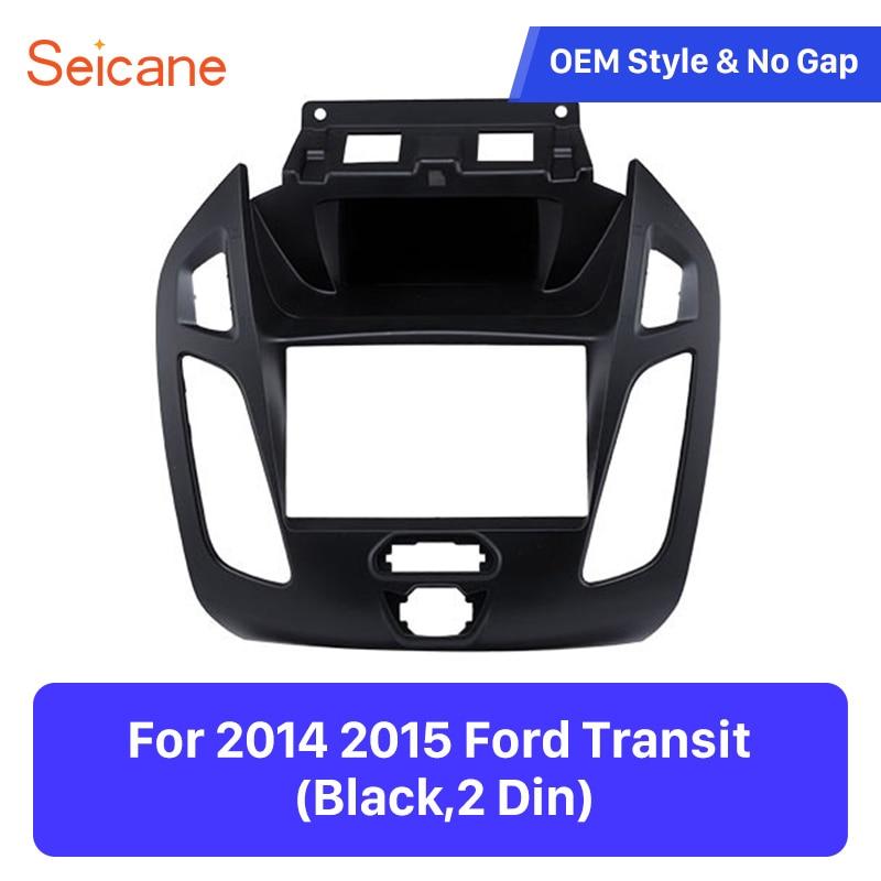 Seicane 173*98mm Install Dash Bezel for 2014 2015 Ford Transit Double Din Mount Kit Black Color Car Stereo Frame