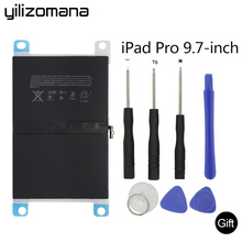 Купить с кэшбэком YILIZOMANA For ipad pro 9.7 inches Suitable battery 7306 mAh  inches Suitable A1664 Replacement Built-in Battery + Repair Tools