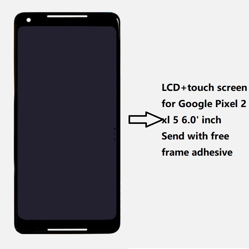 6.0 LCD For Google Pixel 2 XL LCD Display Touch Screen Digitizer Full Assembly Mobile Phone Repair Replacement parts Black6.0 LCD For Google Pixel 2 XL LCD Display Touch Screen Digitizer Full Assembly Mobile Phone Repair Replacement parts Black