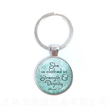 She is Clothed in Strength and DignityRound Glass Cabochon Proverbs Keychains Best Gift For Student Friends Keyring image