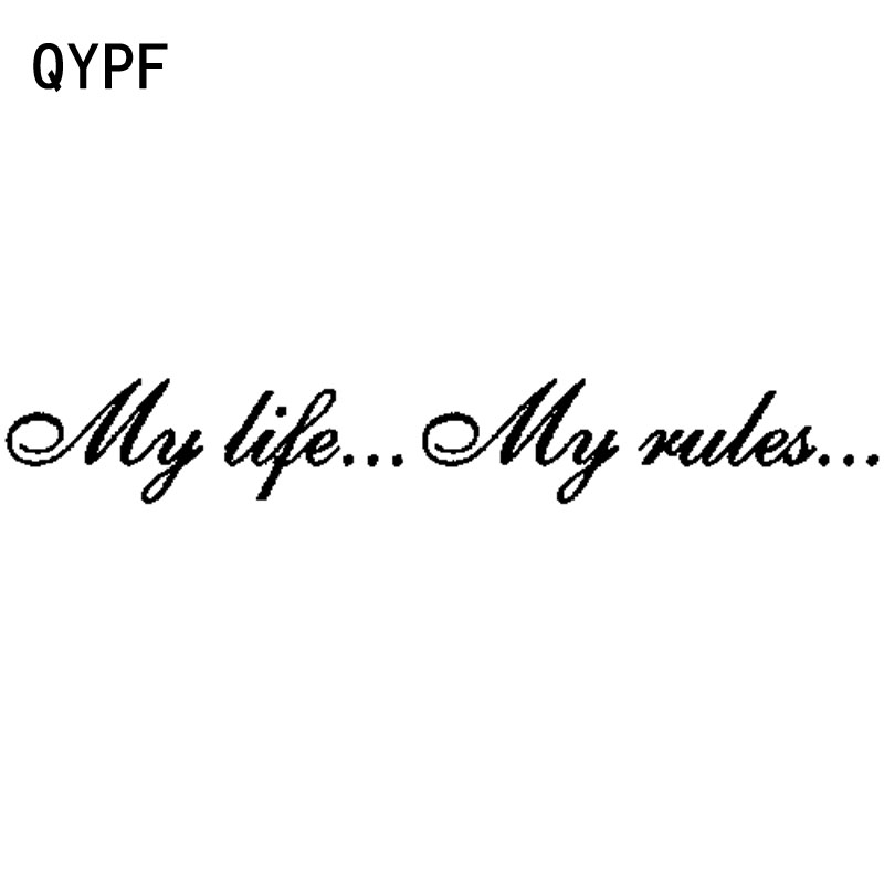 QYPF 20CM*2.9CM Fashion MY LIFE ... MY RULES... Decal Car Sticker Black/Silver Vinyl Written Words C15-1037