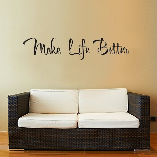 New Design Wall Decals Inspirational Quotes Make Life Better Saying ...