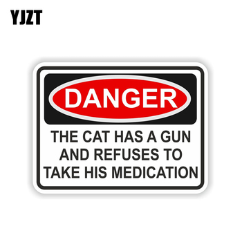 YJZT 12.5CM*9.1CM THE CAT HAS A GUN AND HE REFUSES MEDICATION Car Sticker Helmet Car Window Body Stickers Decal 6-1989 image