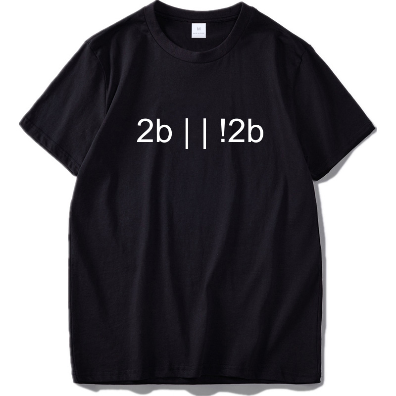 To Be Or Not To Be Express 2B Or Not 2B Math Tee Tops Pure Cotton Soft  Shirts EU Size