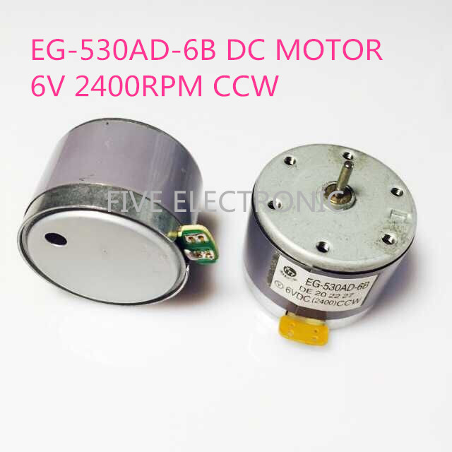EG-530AD-6B 6VDC(2400RPM)CCW DC MOTOR For home recorder educational instrument Repeater loud-speaker