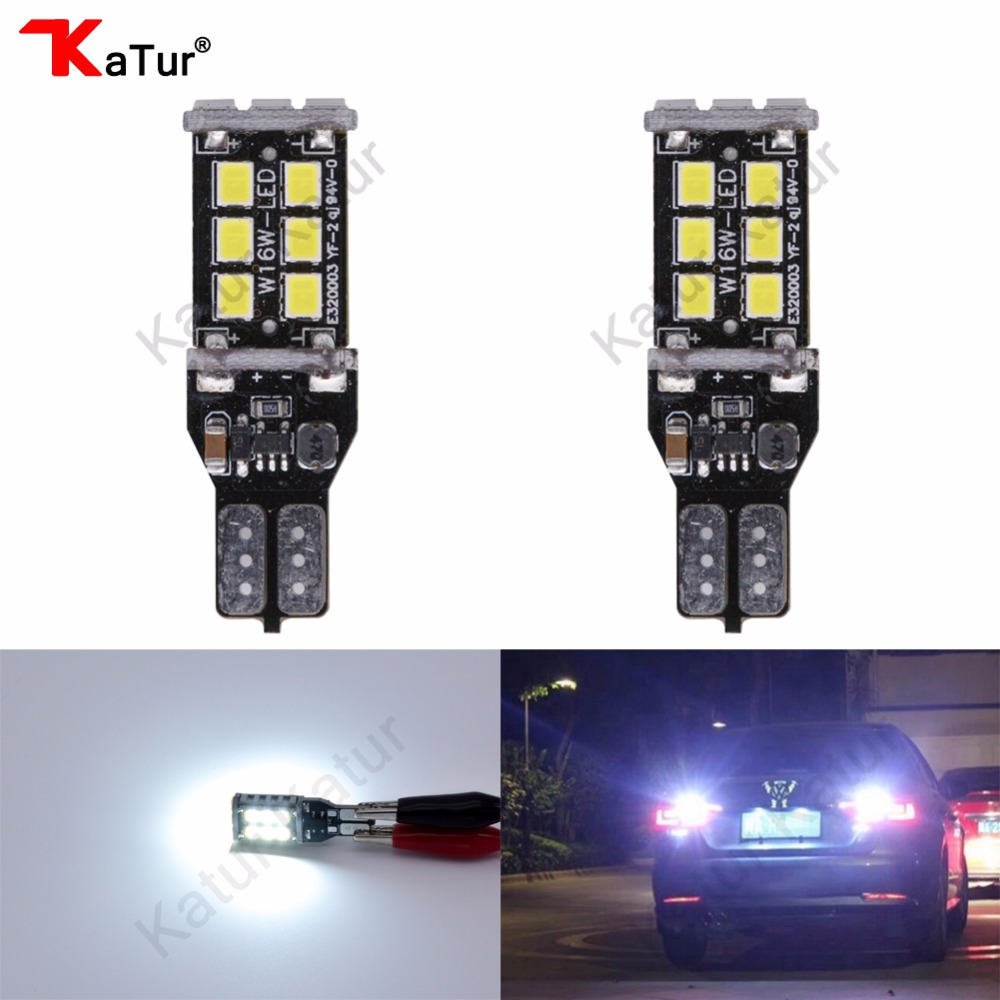 Katur 2Pcs T15 LED Reverse Light Bulbs W16W 921 912 LED Canbus Error Free Parking Light Lamp Bulbs 2835 15 SMD Rear Lamp DC12V 2 x error free super bright white led bulbs for backup reverse light 921 912 t15 w16w for peugeot 408