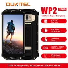 OUKITEL WP2 IP68 Водонепроницаемый пыли устойчивый к ударам мобильный телефон 4 GB 64 GB MT6750T Octa Core 6,0 «18:9 10000 mAh отпечатков пальцев Смартфон