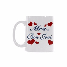 Funny Printed Coffee Mug Mrs. Bon Jovi White Ceramic Customized (11 Oz capacity)