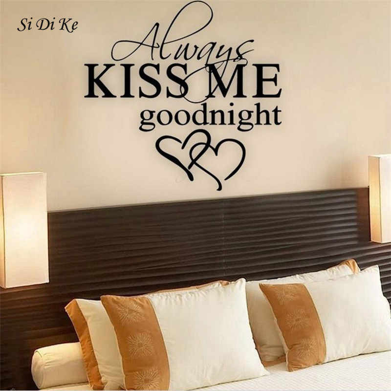 "Si Di Ke ""Always Kiss Me Goodnight"" decoración para el hogar pegatina de pared papel pintado de mural artístico removible PVC dormitorio Sala decoraciones"