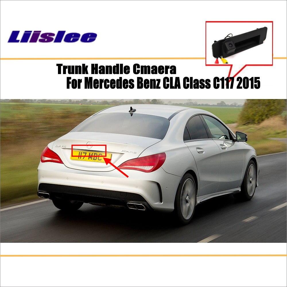 Liislee Car Rear Camera For Mercedes Benz CLA Class C117 2015 / Back Parking Camera / HD CCD RCA NTST PAL / Trunk Handle OEM for bmw 1 3 5 x1 x5 x6 e46 e82 e88 trunk handle oem car rear view camera reverse camera hd ccd rca ntst back up parking camera