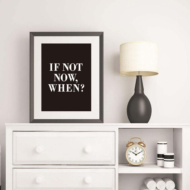 If Not Now When Inspirational Canvas Prints Wall Pictures Art Print Poster Paintings No Frame Office