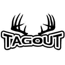 20X11.5CM TAGOUT Antlers Deer Hunt Hunting Originality Vinyl Decals Car Sticker Car-styling недорого