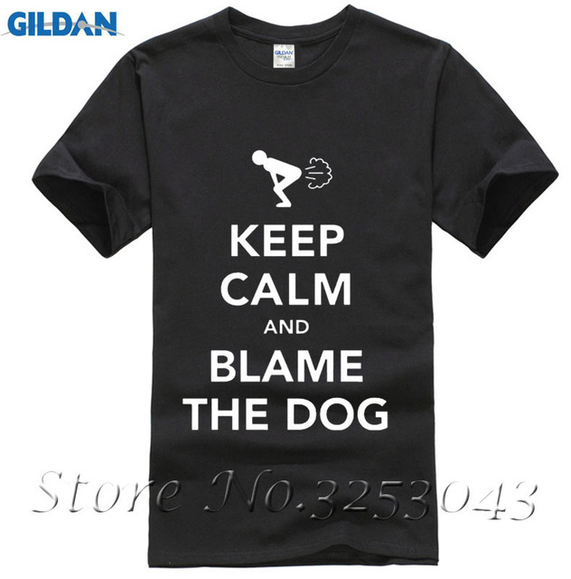 f719312060 New Keep Calm And Blame The Dog Fart Funny Men's T Shirts-in T ...
