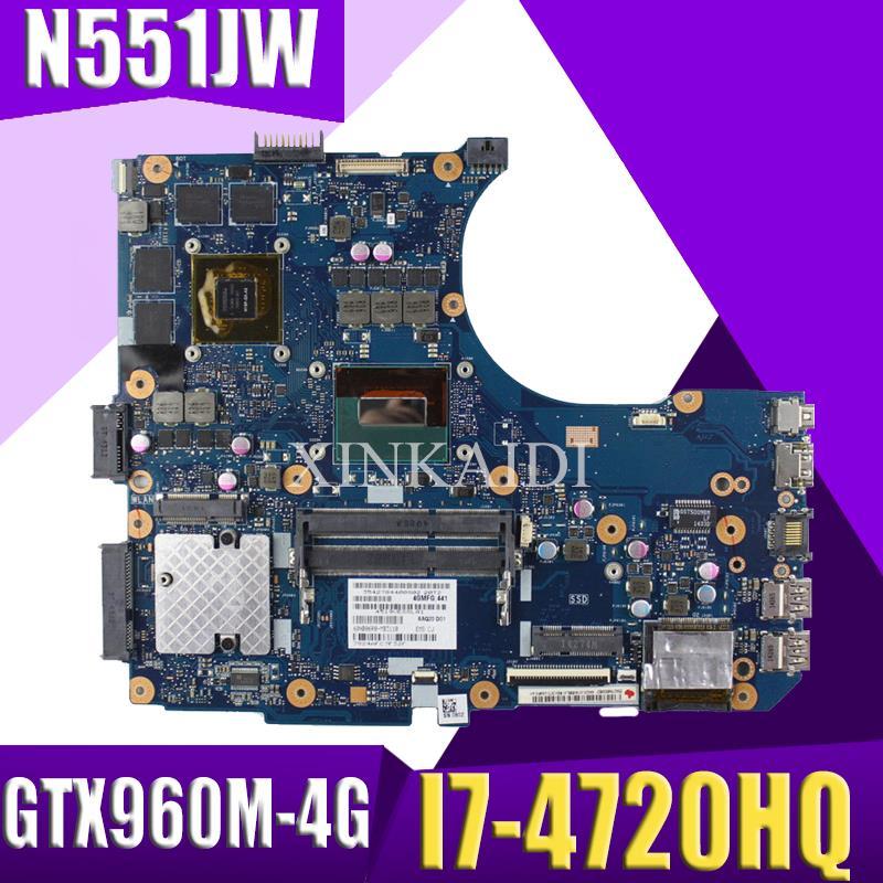 XinKaidi  N551JW/N551JM Laptop Motherboard For ASUS N551JW N551JM N551JQ G551JW N551J Original Motherboard I7-4720HQ GTX960M-4G