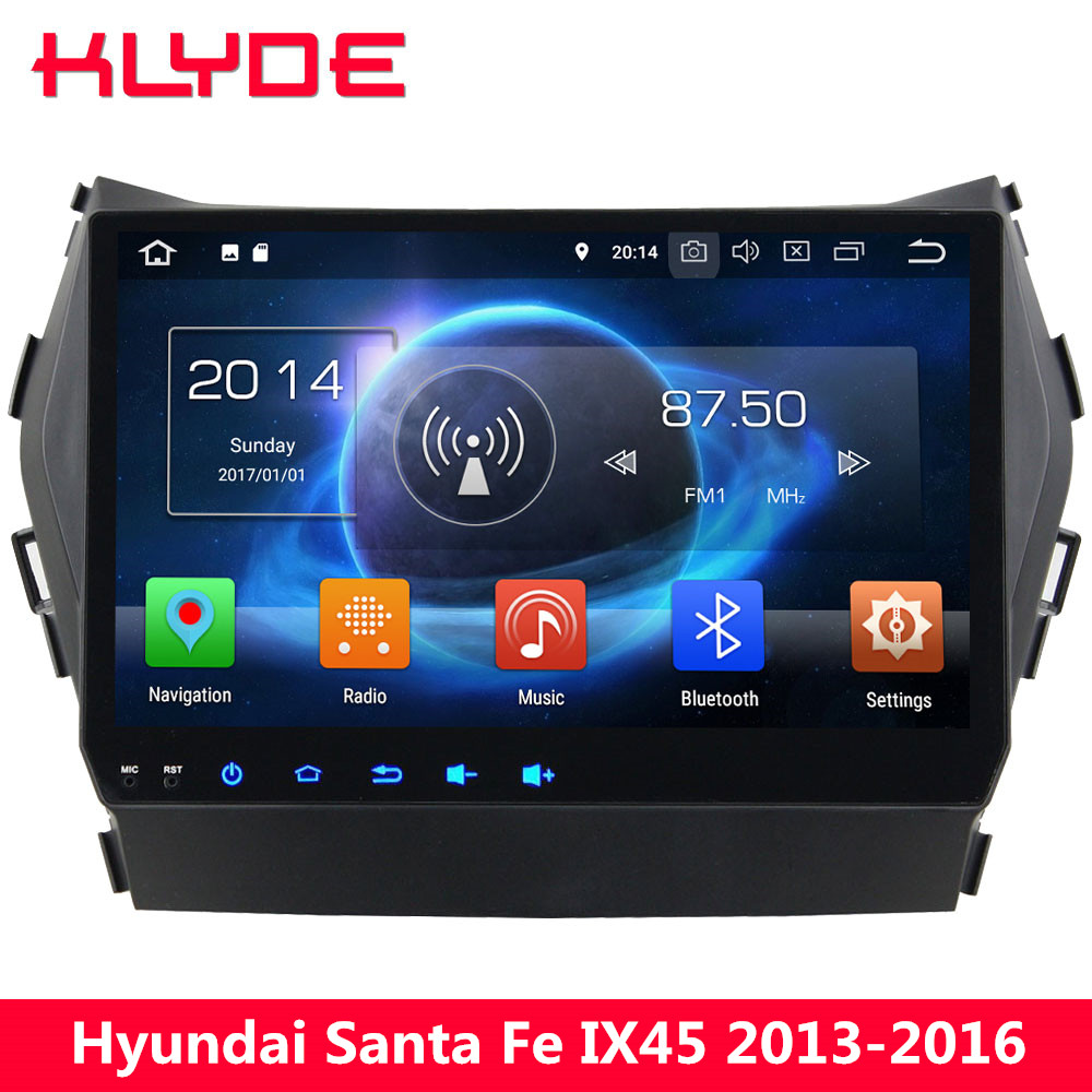 KLYDE 9 IPS Octa Core 4G Android 8.0 7.1 6 4GB RAM 32GB ROM Car DVD Player Radio For Hyundai Santa Fe IX45 2013 2014 2015 2016