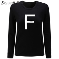 Donnalla Women Long Sleeve T Shirt 2017 Autumn F YOU Letter Printed O Neck Slim Casual