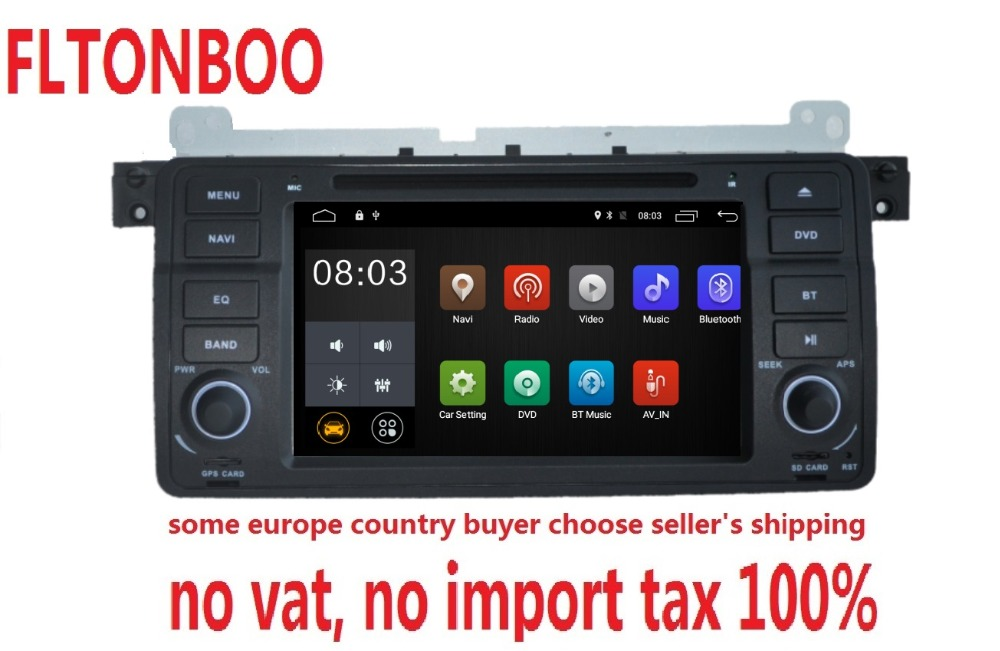 7″  Android 7.1 for bmw E46,M3,car dvd,gps navigation,wifi,radio,bluetooth,Steering wheel Canbus Free 8g Map,MIC,touch screen