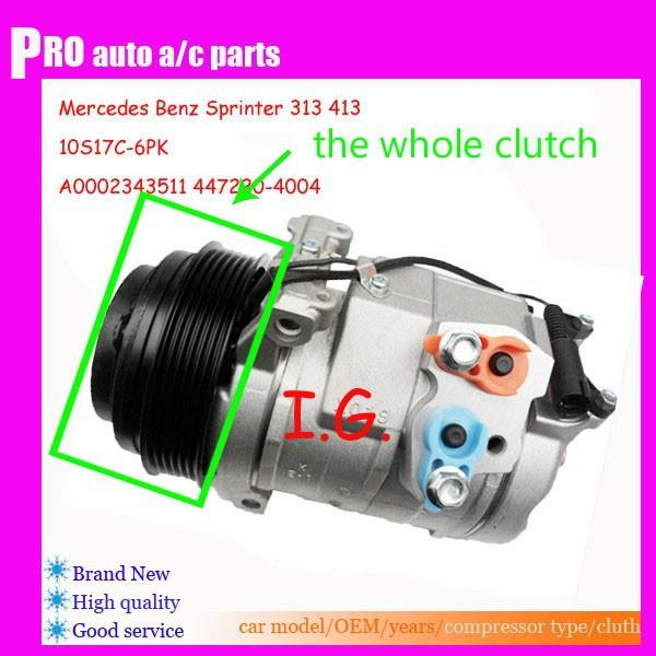US $29 7 10% OFF|Brand New AC Compressor Clutch For Mercedes Sprinter 313  413 AC Clutch 10S17C COMPRESSOR A0002343511 4472204004-in Air-conditioning